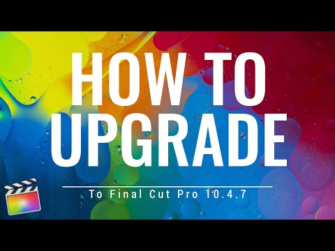Final Cut Pro 10.4.7 - How To Properly Update