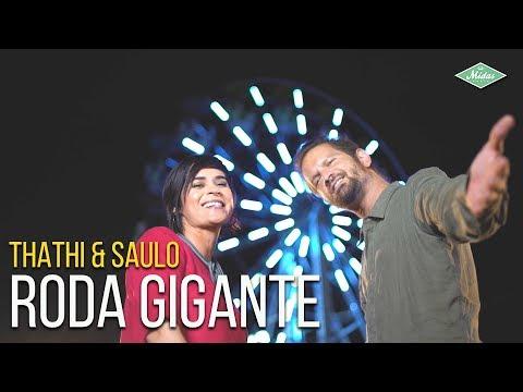 Thathi feat Saulo - Roda Gigante