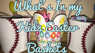 What's In My Kids Easter Baskets | Easter 2018 | Dollar Tree Haul