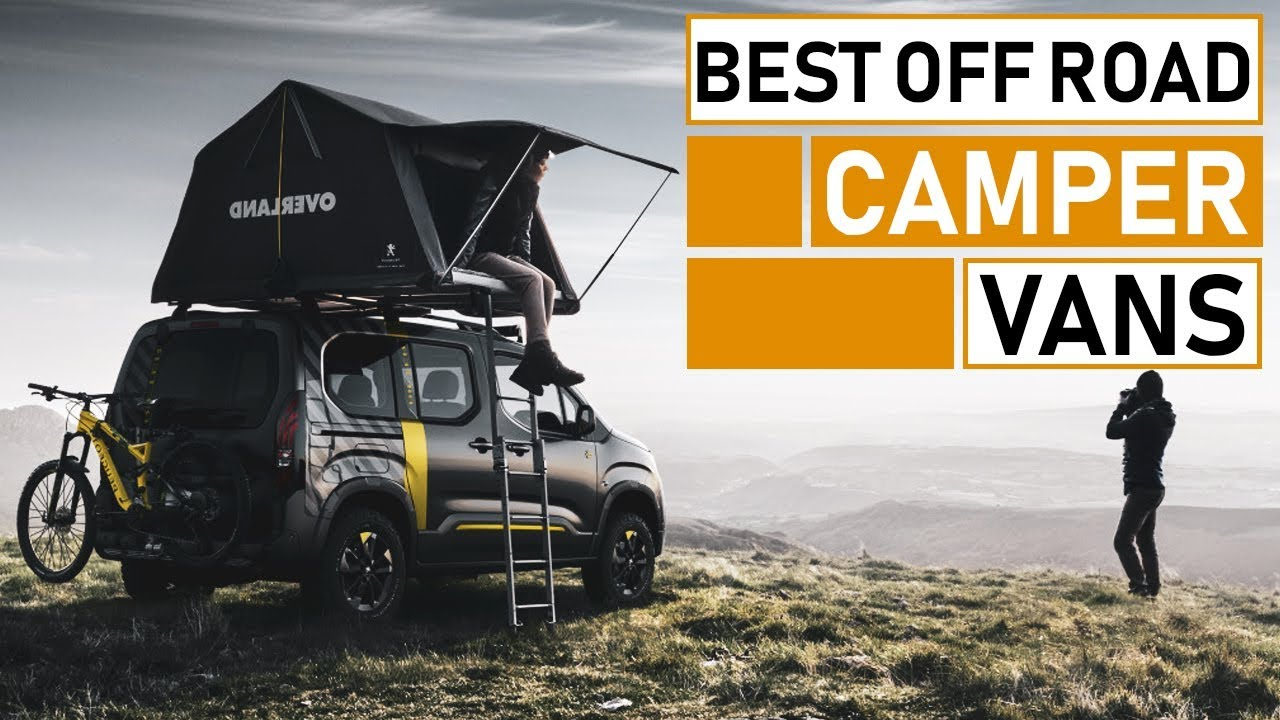 Latest Off Road Camper Vans for Adventure & Expedition