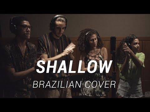 Shallow (A Star Is Born) - Lady Gaga, Bradley Cooper (Brazilian Cover)