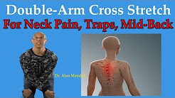 Double Arm Cross Stretch For Neck Pain, Trap Spasm, & Upper Back Pain - Dr Mandell