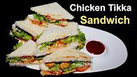 Chicken Tikka Sandwich - Chicken Sandwich Recipe