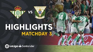 Highlights Real Betis vs CD Leganes (2-1)