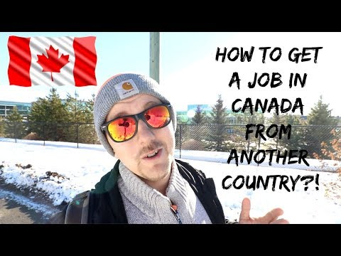 How To Get A Job In Canada From Another Country / Overseas