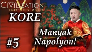 Manyak Napolyon! |Civilization 5| Kore | Bölüm 5