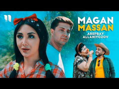 Arepbay Allaniyozov - Magan massan (Official Music Video)