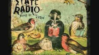 State Radio - First One Shot