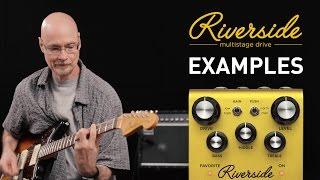 Strymon Riverside - Multistage Drive - Audio Examples
