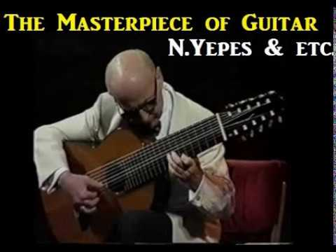 The Masterpiece of Guitar [ N.Yepes & etc. ]