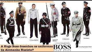 A Hugo Boss desenhou os uniformes da Alemanha Nazista?
