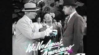 No speak americano techno-dubstep remix