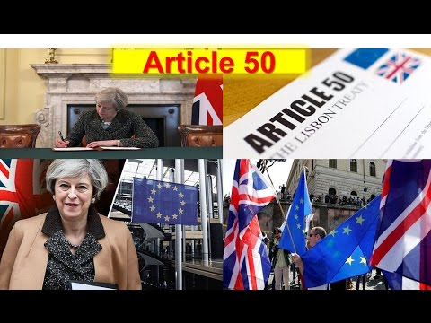Article 50: Prime Minister Theresa May Signs Letter That Will Trigger Brexit