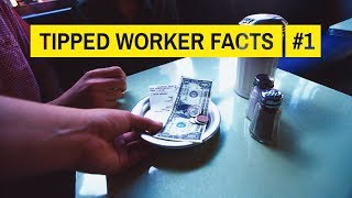 The truth about how tipped workers get paid