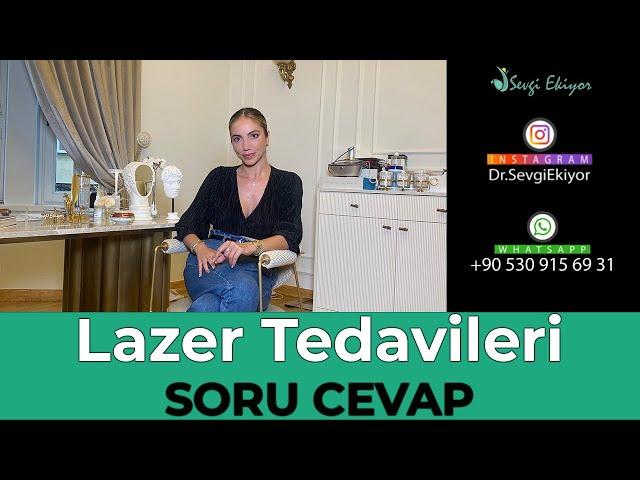 Lazer Tedavileri - Soru Cevap