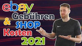 eBay Gebühren & Kosten für eBay Shop 2021 - Gewerbliche Verkäufer видео