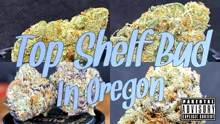 Top Shelf Bud In Oregon | Legal Oregon Cannabis