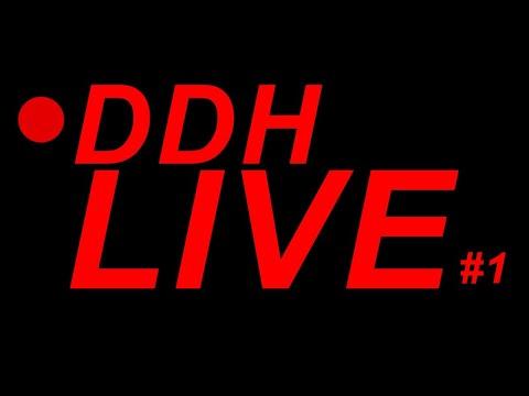 Youtube: DDH Live N°1