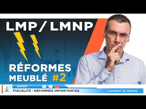 Investissement Immobilier : Réformes Meuble LMP LMNP - Volume 2 / Pour Tout Comprendre