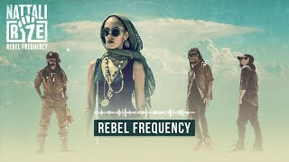 ✊ Nattali Rize - Rebel Frequency [Official Lyrics Video]