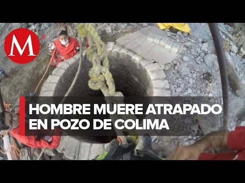 Muere hombre que cayó en un pozo en Colima