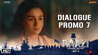 Raazi   Dialogue Promo 7   Tumse Wahi Karana Galti Hai