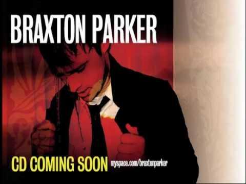 Braxton Parker - No Yet