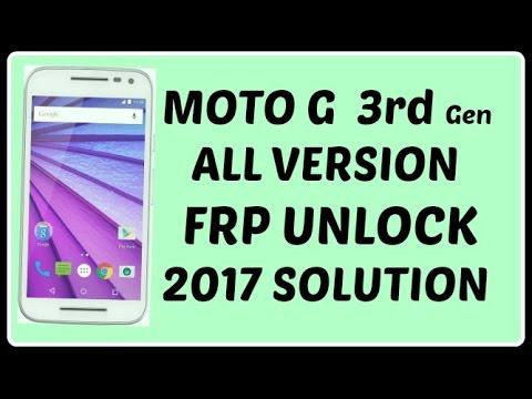 MOTO G 3rd Gen FRP UNLOCK SOLUTION 2017