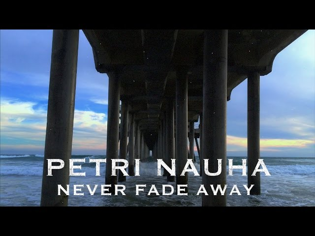 Never Fade Away - Lyric Video