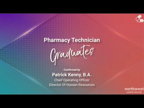 Northwest Career College - Pharmacy Technician Graduates April 2021