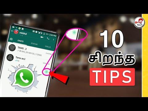 10 Best Whatsapp Tricks 2018 | Tamil Tech