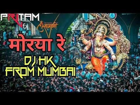 Morya (DoN HK Style Mix) - DJ HK Mumbai || DJ'S OF MUMBAI ||