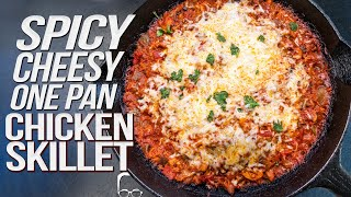 SPICY CHEESY CHICKEN SKILLET IN ONE PAN! | SAM THE COOKING GUY 4K