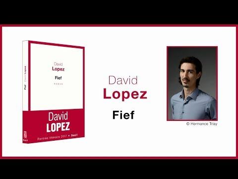 David Lopez - Fief [Rentrée littéraire 2017]
