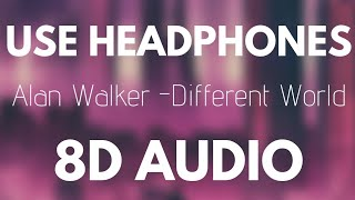 Alan Walker ‒ Different World  8d Audio  Ft. Sofia Carson, K-391, Corsak