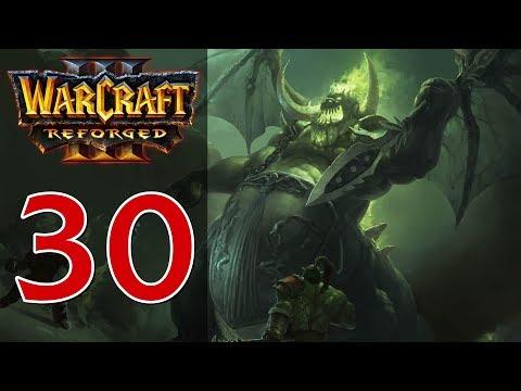 Прохождение Warcraft 3: Reforged #30 - Глава 8: Воля демонов [Орда - Вторжение в Калимдор]