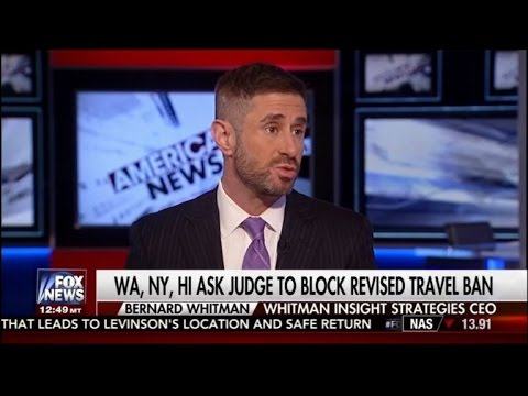 Bernard Whitman Discusses Trump's Revised Travel Ban and the AHCA