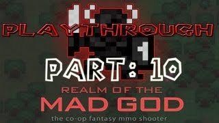 Realm of the Mad God Walkthrough: Part 10 - (PC / Playthrough / Gameplay)