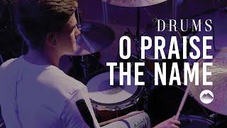Summit O Praise The Name Drum Tutorial