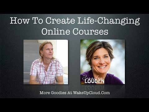 How to Create Life-Changing Online Courses (Episode #8)