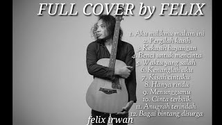 Download lagu Lagu Indonesia Terpopuler Cover by Felix