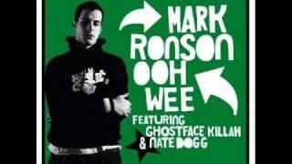 Ooh Wee - Mark Ronson ft. Ghostface Killah, Nate Dogg & Trife