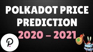 POLKADOT (DOT) PRICE PREDICTION 2020 - 2021! | ETHEREUM KILLER? | CRYPTO NEWS | DEFI NEWS
