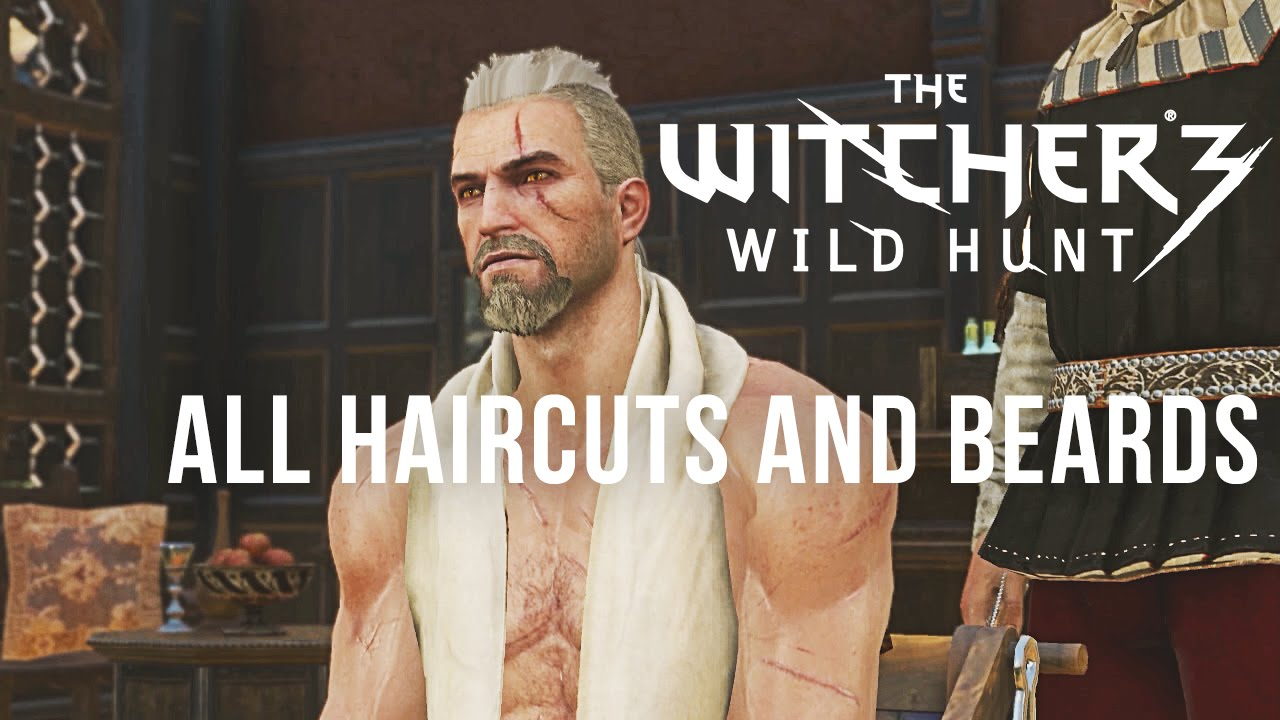the witcher 3 all haircuts and beards all styles youtube