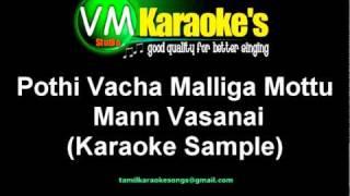 Pothi Vacha Malliga Mottu Karaoke Song