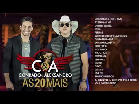 Conrado & Aleksandro - As 20 Mais  | CD Completo