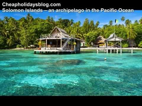 Solomon Islands  – an archipelago in the Pacific Ocean