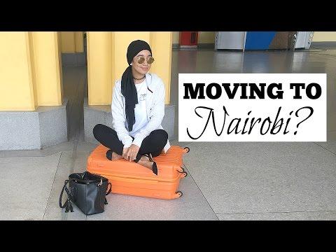 AM I MOVING TO NAIROBI, KENYA | 2017