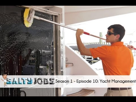 Salty Jobs: Ep. 10: Yacht Management