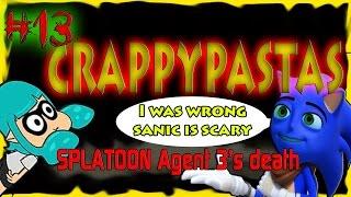 CRAPPYPASTAS- Splatoon Agent 3